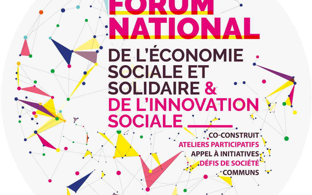 Forum national de l'Économie sociale et solidaire & de l'innovation sociale 6-8 nov. 2019